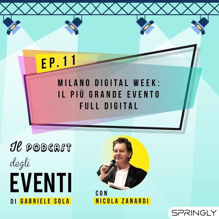Milano Digital Week: il più grande evento full digital